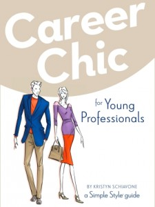 Career Chic for Young Professionals A Simple Style Guide
