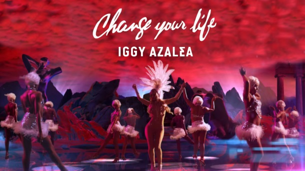 Iggy Azalea Change Your Life-3a